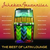 Jukebox Favourites - Best of Latin Lounge by Various Artists