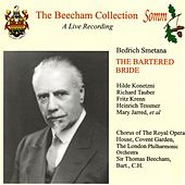 Smetana: Bartered Bride (The Beecham Collection) by Various Artists