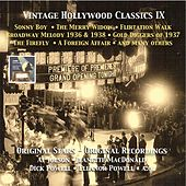 Vintage Hollywood Classics, Vol. 9: Sonny Boy - The Merry Widow - Gold Diggers of 37 - Broadway Melody of 1936 & 1938 - The Firefly & Others by Various Artists