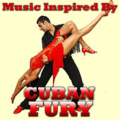 Music Inspired By Cuban Fury by Various Artists