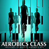 Music for an Aerobics Class by Various Artists