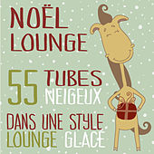 Noël Lounge (55 Tubes Neigeux Dans Une Style Lounge Glacé) by Various Artists