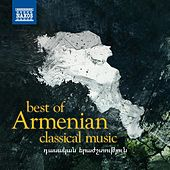 Best of Armenian Classical Music by Various Artists