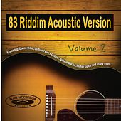 83 Riddim, Vol. 2 (Acoustic Version) by Various Artists