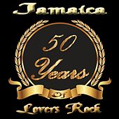 Jamaica: 50 Years of Lovers Rock by Various Artists