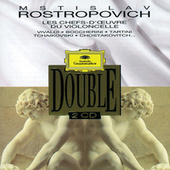 Rostropovich - Chefs D'Oeuvres Pour Violoncelle by Mstislav Rostropovich