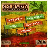 King Majesty Riddim (Rub-A-Dub) by Various Artists