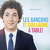 Les garçons et Guillaume, à table ! (Bande originale du film) by Various Artists