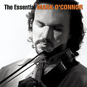 The Essential Mark O'Connor by Various Artists