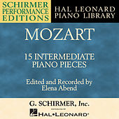 Mozart: 15 Intermediate Piano Pieces by Elena Abend