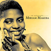 The Unforgettable by Miriam Makeba