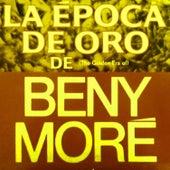 La epoca de oro by Beny More