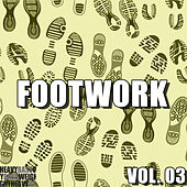 Footwork, Vol. 03 by Various Artists