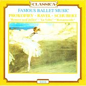 Sergej Prokofiev, Maurice Ravel, Franz Schubert : Famous Ballet Music, ''Romeo and Juliet'', ''La valse'', Rosamunde'' by Various Artists