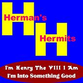 I'm Henry the VIII I Am by Herman's Hermits