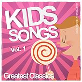 Kids Songs - Greatest Classics, Vol. 1 by Various Artists