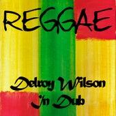 Reggae Delroy Wilson in Dub by Delroy Wilson