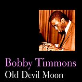 Old Devil Moon by Bobby Timmons