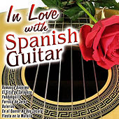 In Love with Spanish Guitar by Various Artists