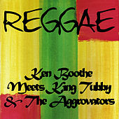 Ken Boothe Meets King Tubby & The Aggrovators by Ken Boothe