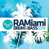 RAMiami Drum & Base 2014 by Various Artists
