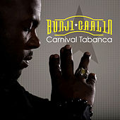 Carnival Tabanca - EP by Bunji Garlin