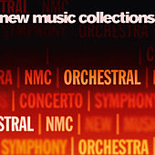 New Music Collections: Orchestra by Various Artists