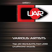 Top 20 Highlights From 2010 - Unaffected Records - EP by Various Artists