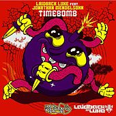 Timebomb (Radio Edit) [feat. Jonathan Mendelsohn] by Laidback Luke