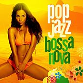 Pop Jazz - Bossa Nova by Various Artists