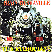 Train To Skaville by The Ethiopians