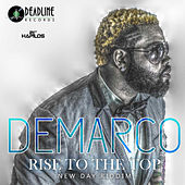 Rise to the Top - Single by Demarco