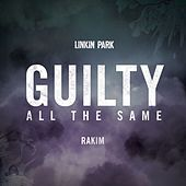 Guilty All The Same by Linkin Park