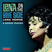 Lena on the Blue Side & Bonus Tracks by Lena Horne