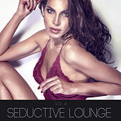 Seductive Lounge, Vol. 4 by Various Artists