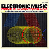 Electronic Music from the University of Illinois by Various Artists