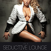 Seductive Lounge, Vol. 8 by Various Artists