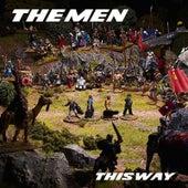 This Way von The Men