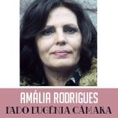 Fado Eugénia Câmara von Amalia Rodrigues