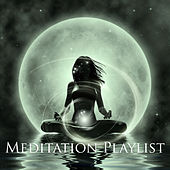 Meditation Playlist by Various Artists