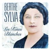Les Roses Blanches by Berthe Sylva
