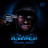 Psychotic Activity by X-Raided
