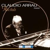 Piano Recitals by Claudio Arrau