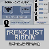 Frenz List Riddim by Various Artists