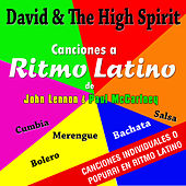 Los Beatless Canciones a Ritmo Latino by David & The High Spirit