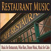 Restaurant Music: Music for Restaurants, Wine Bars, Dinner Music, Music for Cafes by Robbins Island Music Group