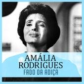 Fado da Adiça von Amalia Rodrigues