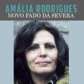 Novo Fado da Severa von Amalia Rodrigues