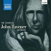 The Essential John Tavener by Various Artists
