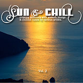Sun & Chill Vol. 2 (Relaxing Moments with Smooth Lounge & Chillout Tunes) by Various Artists